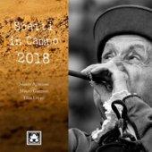 Scatti in campo 2018. Ediz. illustrata - Agnesoni Mauro, Guerrini Mauro, Lovari Elisa
