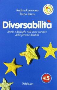 Copertina di 'Diversabilità. Storie e dialoghi nell'anno europeo delle persone disabili'