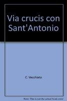 Via crucis con sant'Antonio