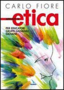 Copertina di 'Appunti di etica. Per educatori, gruppi giovanili, giovani'