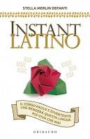 Instant latino - Stella Merlin Defanti