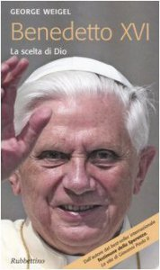 Copertina di 'Benedetto XVI. La scelta di Dio'