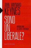 Sono un liberale? - Keynes John Maynard