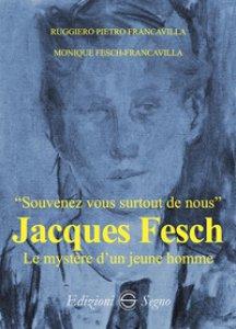 Copertina di 'Jacques Fesch. Le mystére d'un jeune homee'
