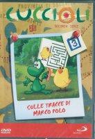 Cuccioli 2. Sulle tracce di Marco Polo #03