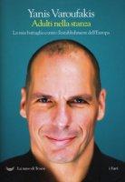 Adulti nella stanza - Varoufakis Yanis