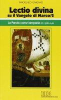 «Lectio divina» su il Vangelo di Marco - Gargano Innocenzo