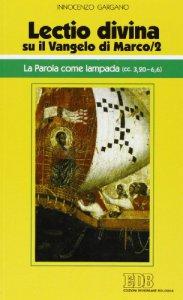 Copertina di '«Lectio divina» su il Vangelo di Marco'