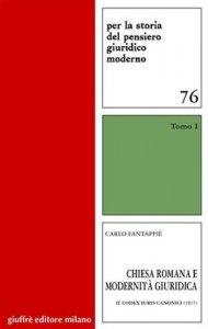 Copertina di 'Chiesa romana e modernità giuridica'