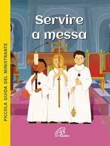 Copertina di 'Servire a Messa'