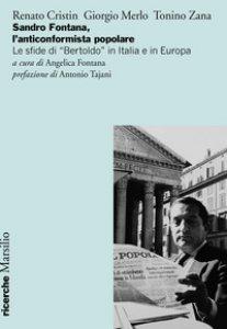Copertina di 'Sandro Fontana, l'anticonformista popolare. Le sfide di «Bertoldo» in Italia e in Europa'