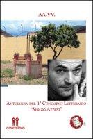 Antologia del 1° concorso letterario «Sergio Atzeni»