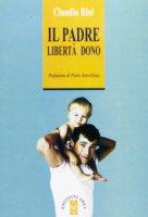 Il padre - Claudio Risé
