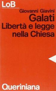 Copertina di 'Galati. Libertà e legge nella Chiesa'