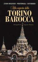 Alla scoperta della Torino barocca - Coda Negozio Beatrice, Fraternali Roberto, Ostorero Carlo Luigi