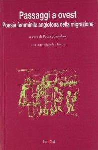 Copertina di 'Passaggi a ovest. Poesia femminile anglofona della migrazione'