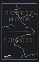 Percorsi - Moor Robert