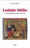 Lodate Iddio - Pazzini Massimo