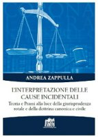 L'interpretazione delle cause incidentali - Zappulla Andrea