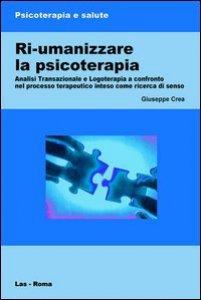 Copertina di 'Ri-umanizzare la psicoterapia'