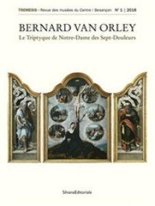 Copertina di 'Bernard Van Orley. Le triptyque de Notre-Dame des sept douleurs. Ediz. illustrata'