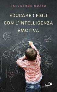 Copertina di 'Educare i figli con l'intelligenza emotiva'
