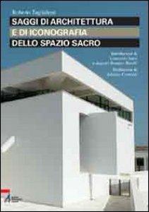 Copertina di 'Saggi di architettura e di iconografia dello spazio sacro'