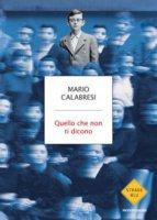 Quello che non ti dicono - Mario Calabresi