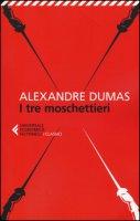I tre moschettieri - Dumas Alexandre