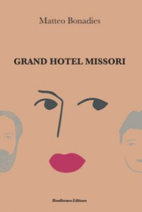 Copertina di 'Grand Hotel Missori'