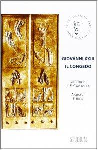 Copertina di 'Giovanni XXIII. Il congedo'