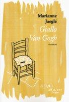 Giallo Van Gogh - Jeaglé Marianne