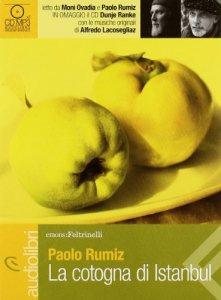 Copertina di 'La cotogna di Istanbul letto da Paolo Rumiz e Moni Ovadia'
