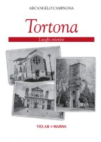 Tortona - Arcangelo Campagna