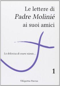 Copertina di 'Le lettere di Padre Molinié ai suoi amici'