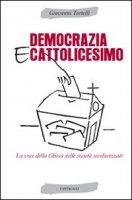 Democrazia e Cattolicesimo - Tortelli Giovanni