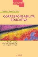 Corresponsabilità educativa. Scuola e famiglia nella sfida multiculturale: una prospettiva europea