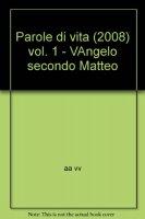 Parole di vita (2008) vol.1