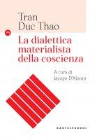 La dialettica materialista della coscienza - Tran Duc Thao