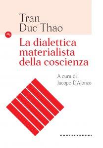 Copertina di 'La dialettica materialista della coscienza'