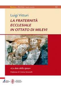 Copertina di 'La fraternità ecclesiale in Ottato di Milevi'