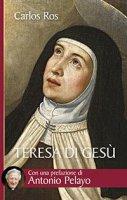 Teresa di Gesù - Carlos Ros