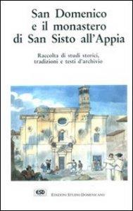 Copertina di 'San Domenico e il monastero di San Sisto all'Appia'