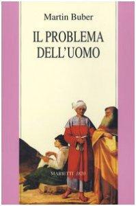 Copertina di 'Il problema dell'uomo'