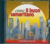 Come il buon samaritano - Fabio Baggio