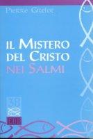 Il mistero di Cristo nei Salmi - Grelot Pierre