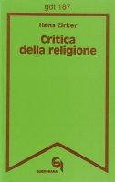 Critica della religione (gdt 187) - Zirker Hans