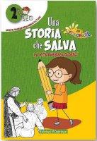 Una storia che salva vol.2 - G. Scafuri