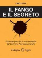 Il fango e il segreto - Lino Lista