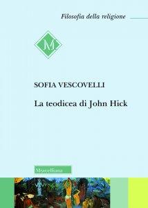 Copertina di 'La teodicea di John Hick'